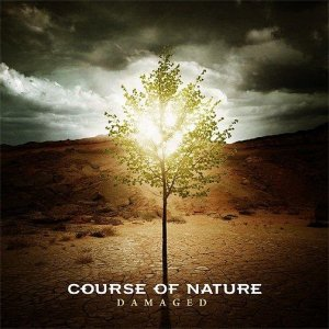 Course of Nature - Damaged (2008)