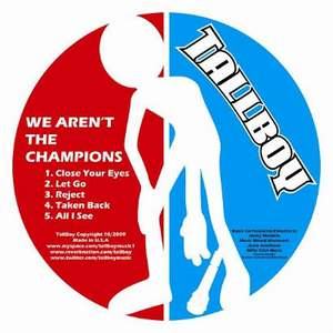 TallBoy - We Aren't The Champions [EP] (2009)