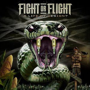 Fight or Flight - A Life By Design [Deluxe Version] (2013)
