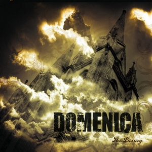 Domenica - The Luxury (2009)
