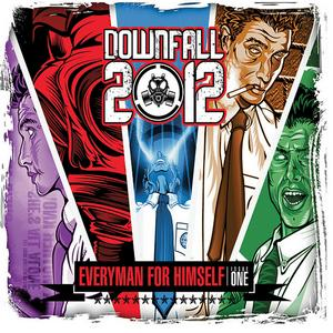 Downfall 2012 - Everyman for Himself Issue One [EP] (2012)
