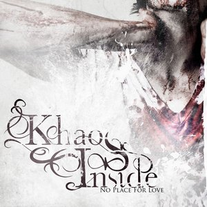 Khaos Inside - No Place for Love (2013)