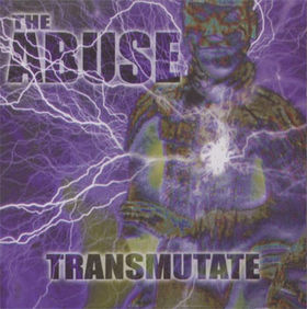 The Abuse - Transmutate (2003)