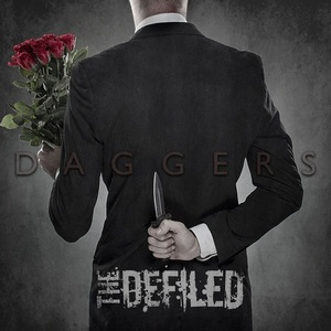 The Defiled - Daggers [Digipak Edition] (2013)