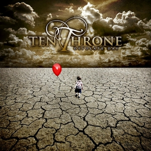Ten Throne - Desolate Day (2012)