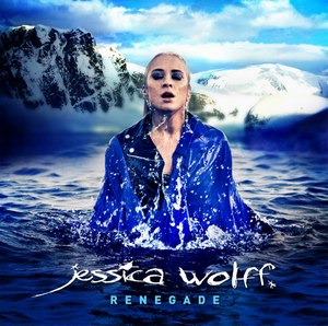 Jessica Wolff - Renegade [Japanese Edition] (2013)
