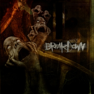 Break.Down - Made Of Scars (2012)
