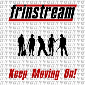 Frinstream - Keep Moving On! (2013)