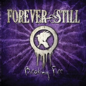 Forever Still - Breaking Free [EP] (2013)