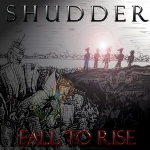 Shudder - Fall to Rise [EP] (2011)