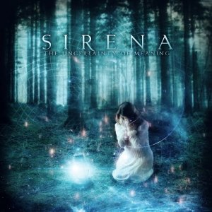 Sirena - The Uncertainty of Meaning (2013)
