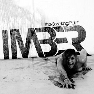 Imber - The Breaking Point [EP] (2012)