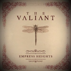 The Valiant - Empress Heights (2014)