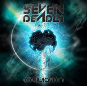 Seven Deadly – Obliviation (2014)