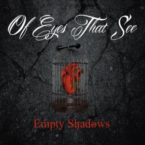 Of Eyes That See - Empty Shadows [EP] (2013)