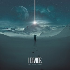 I Divide - Last One Standing (2014)