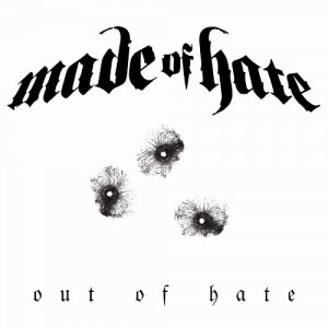 Made Of Hate - Out Of Hate (2014)