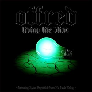 Off Red - Living Life Blind (Feat. Ryan Hegefeld) (EP) (2014)