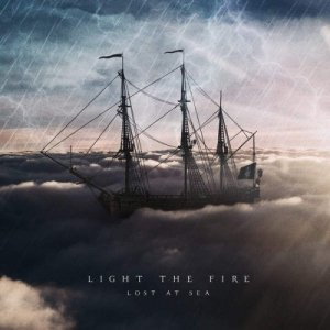 Light The Fire - Lost At Sea (2015)