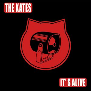The Kates - It's Alive (LP) (2015)