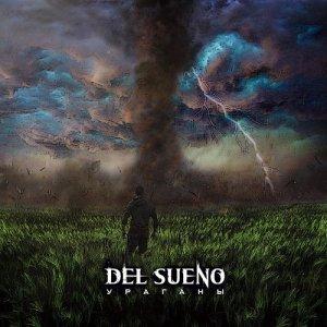 Del Sueno - Ураганы (2018)